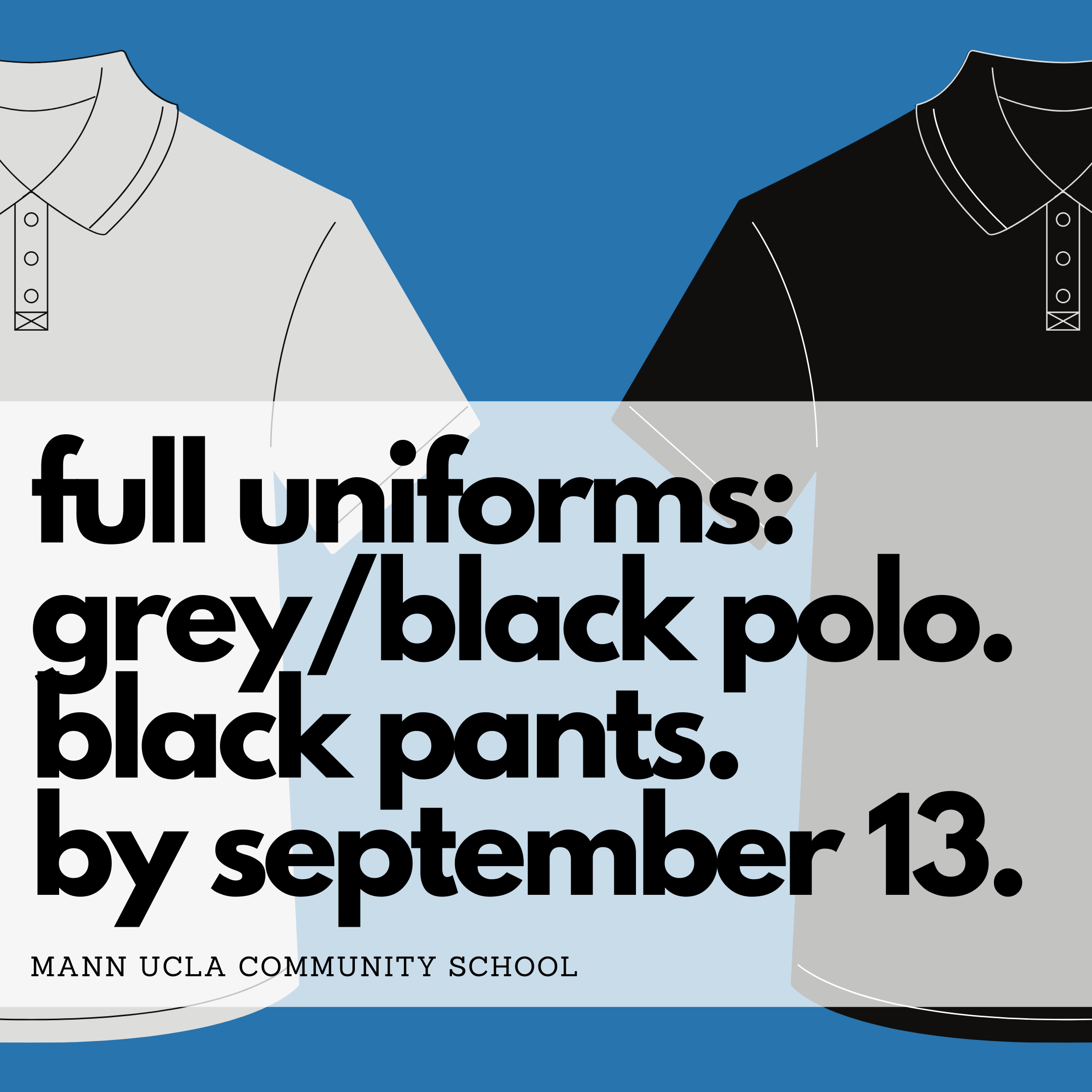 Full Uniforms by Monday, September 13